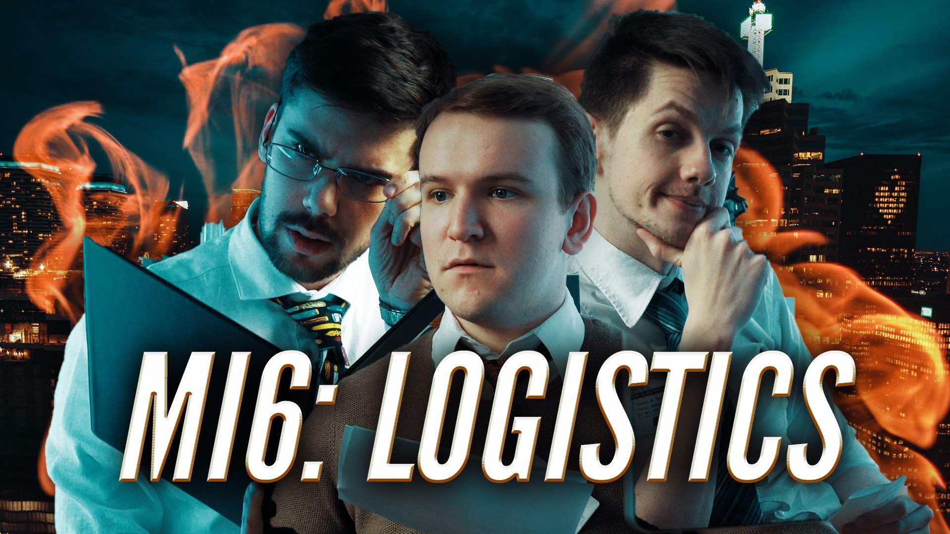 MI6: Logistics – Einer muss es ja machen (Sketch, 2020)